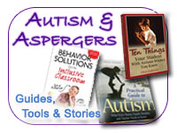 Autism and Aspergers : Guides, Tools and Stories