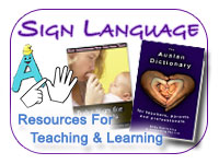 Sign Language : Resources for Teaching and Learning