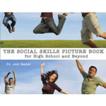 The Social Skills Picture Book (for High School and Beyond)