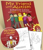 My Friend With Autism : Enhanced Edition with CDROM