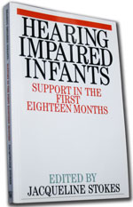 Hearing Impaired Infants - Support in the First Eighteen Months