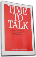 Time To Talk - Parents Accounts of Children's Speech Difficulties