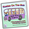 Koalas On The Bus - A Story-Song Book in Auslan