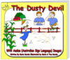 The Dusty Devil- Childen's Picture book with Auslan images