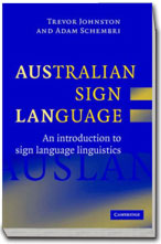 Australian Sign Language: An introduction to sign language linguistics